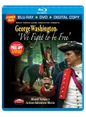 """George Washington, """"We Fight to be Free"""", Blu-ray Combo Pack"""