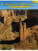 Canyon de Chelly - The Story Behind the Scenery