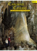 Carlsbad Caverns - The Story Behind the Scenery