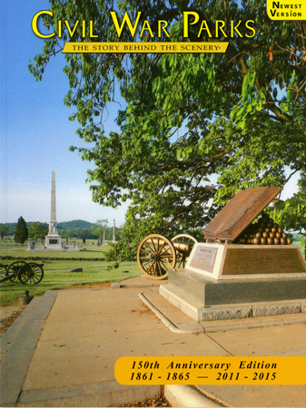 Civil War Parks - The Story Behind the Scenery - 150th Anniversary Edition