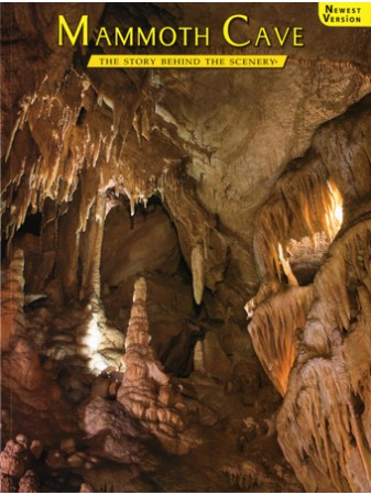 Mammoth Cave - The Story Behind the Scenery