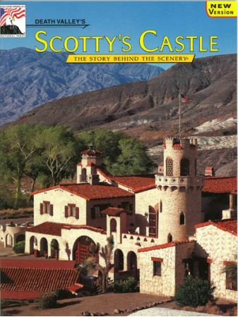 Death Valley's Scotty's Castle - The Story Behind the Scenery