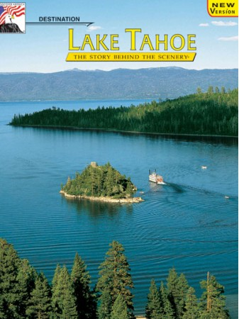 Lake Tahoe - Destination - The Story Behind the Scenery