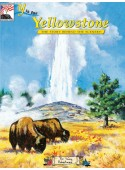 Y is for Yellowstone - The Story Behind the Scenery - For KIDS